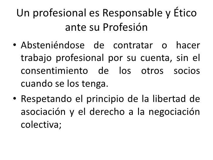 ante su Profesión<br />Firmando sólo informes y documentos que son necesariamente el resultado de un trabajo practicado po...