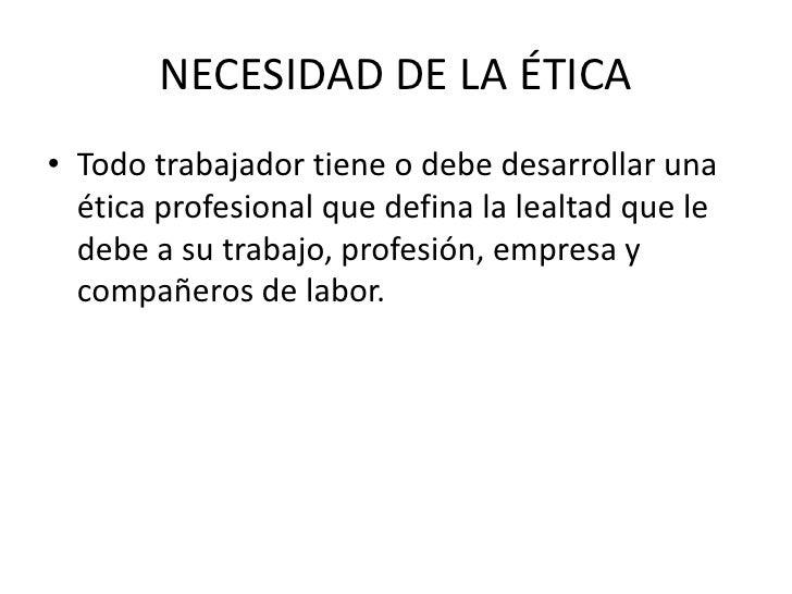La deontología es<br />la Etica de las normas.<br />La deontología se ocupa de los aspectos morales de una profesión<br />...