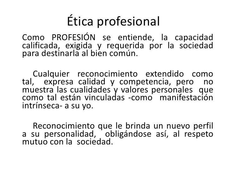 Objeto de la Ética Profesional