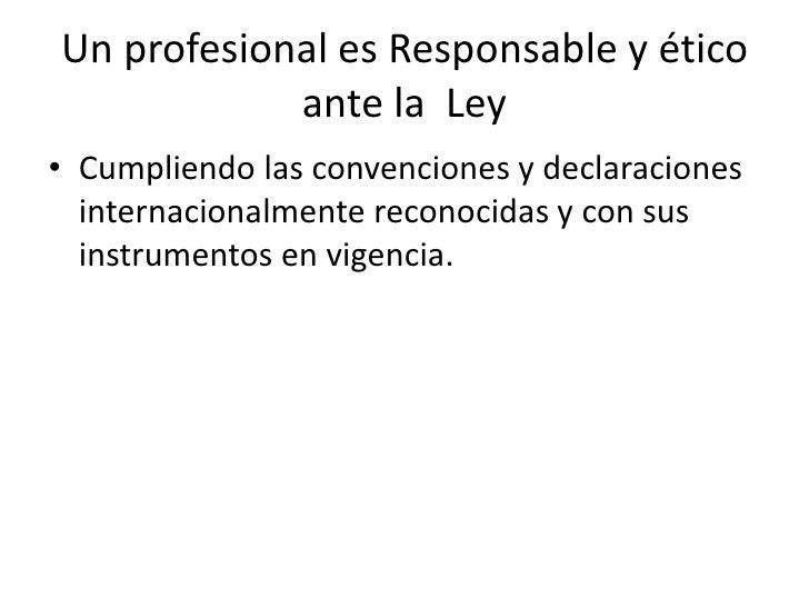 Confiabilidad<br />Para lograr una conciencia ética profesional bien desarrollada es que se establecen los cánones o códig...