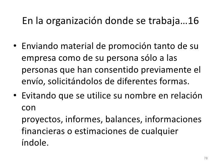 70<br />En la organización donde se trabaja…10<br />Fundando en elementos objetivos las opiniones, informes y documentos q...