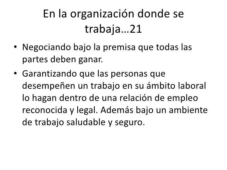 77<br />En la organización donde se trabaja…15<br />Cimentando la reputación, compromiso social, honradez, laboriosidad y ...