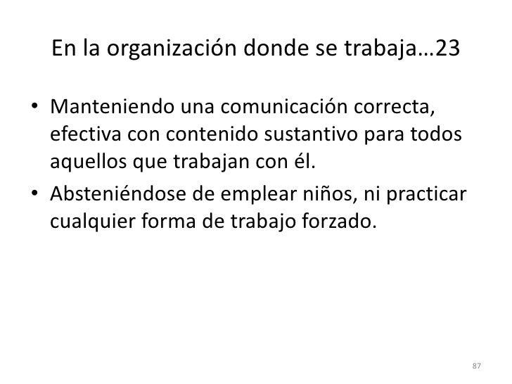 79<br />En la organización donde se trabaja…17<br />Asumiendo la responsabilidad cuando por la naturaleza del trabajo, el ...