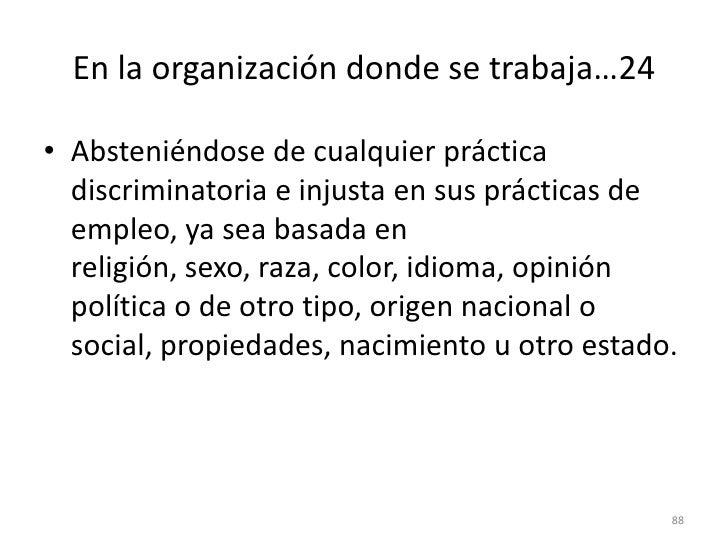 En la organización donde se trabaja…17<br />Negando permiso de actuar en su nombre a personas que no sea socio, representa...