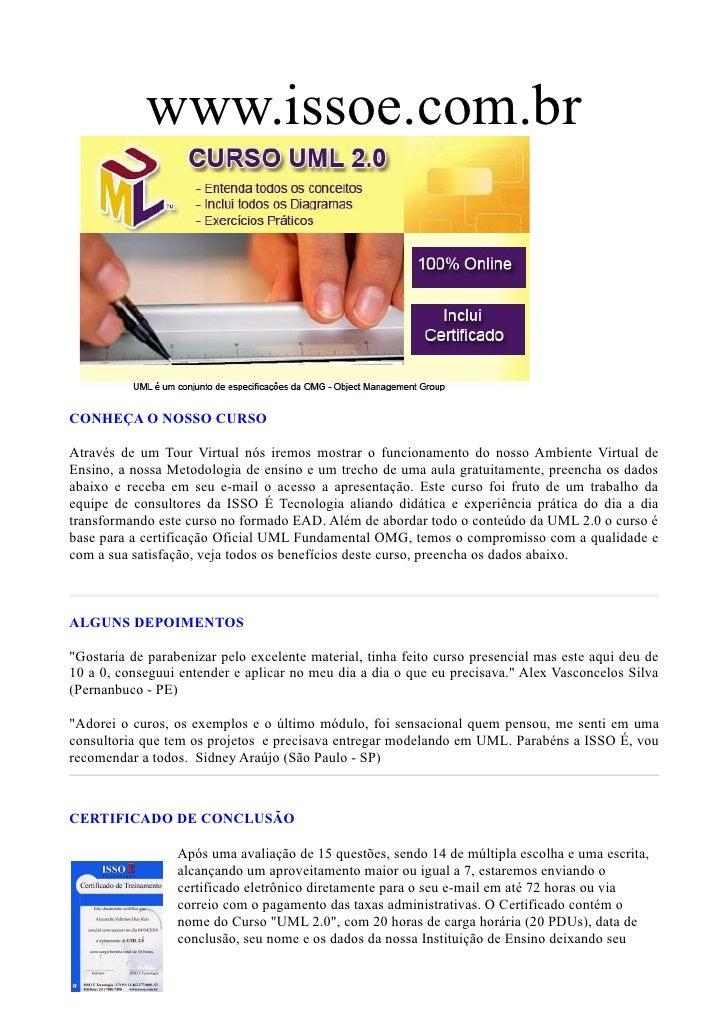 www.issoe.com.br                                                                                 ML, curso de uml  CONHEÇA...