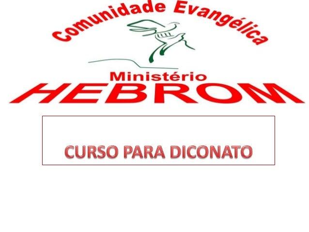 SULMÁRIO INTRODUÇAO ORIGEM DOS DIACONOS QUALIFICAÇOES DO DIACONO ATOS 6 REQUISITOS PARA SER DIACONOS REQUISITOS PARA DIACO...