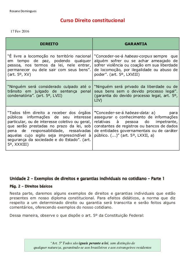 """Rosane Domingues Curso Direito constitucional 17 Fev 2016 DIREITO GARANTIA """"É livre a locomoção no território nacional em ..."""