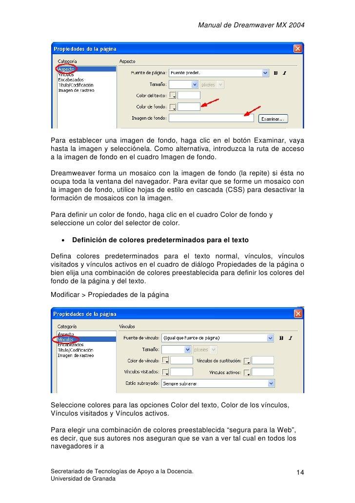 Manual de Dreamwaver MX 2004     Para establecer una imagen de fondo, haga clic en el botón Examinar, vaya hasta la imagen...