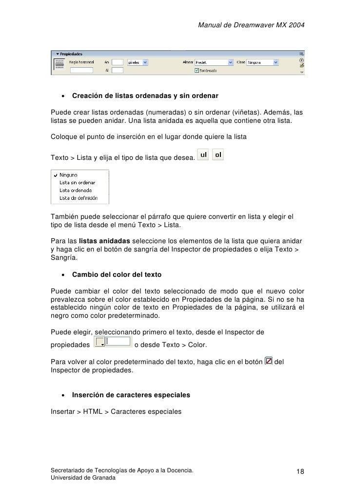 Manual de Dreamwaver MX 2004        •   Creación de listas ordenadas y sin ordenar  Puede crear listas ordenadas (numerada...