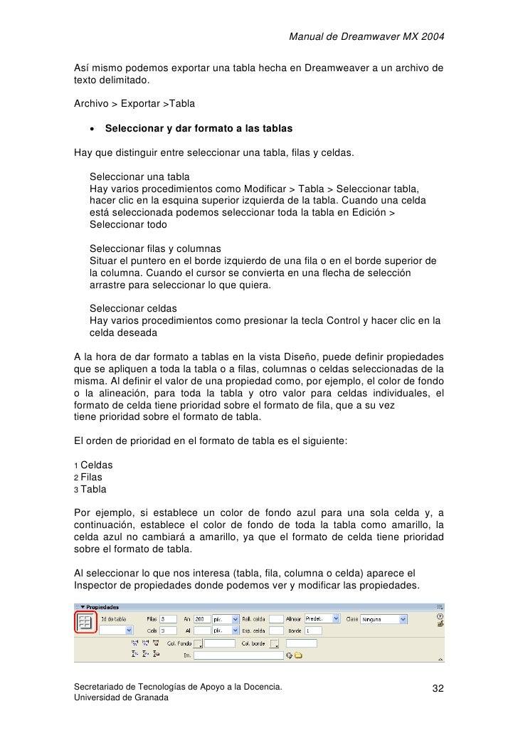 Manual de Dreamwaver MX 2004  Así mismo podemos exportar una tabla hecha en Dreamweaver a un archivo de texto delimitado. ...