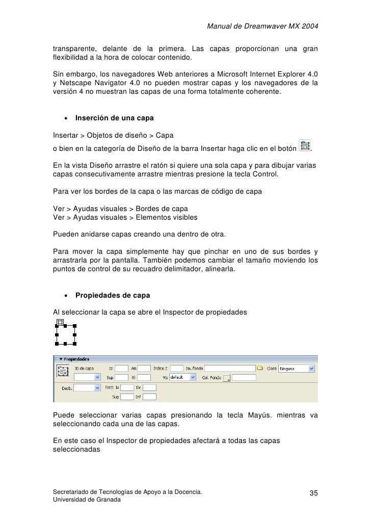 Manual de Dreamwaver MX 2004  transparente, delante de la primera. Las capas proporcionan una gran flexibilidad a la hora ...