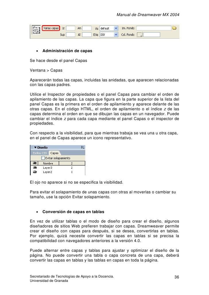 Manual de Dreamwaver MX 2004        •   Administración de capas  Se hace desde el panel Capas  Ventana > Capas  Aparecerán...