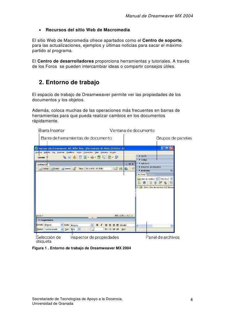Manual de Dreamwaver MX 2004      •   Recursos del sitio Web de Macromedia  El sitio Web de Macromedia ofrece apartados co...