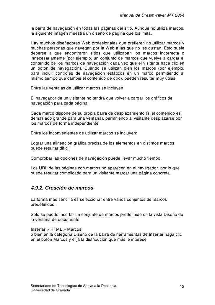 Manual de Dreamwaver MX 2004  la barra de navegación en todas las páginas del sitio. Aunque no utiliza marcos, la siguient...