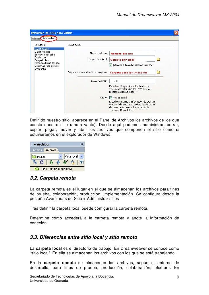 Manual de Dreamwaver MX 2004     Definido nuestro sitio, aparece en el Panel de Archivos los archivos de los que consta nu...