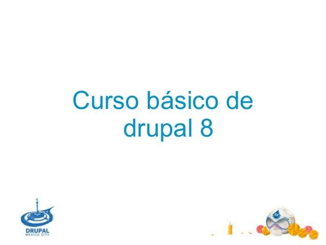 Curso básico de drupal 8