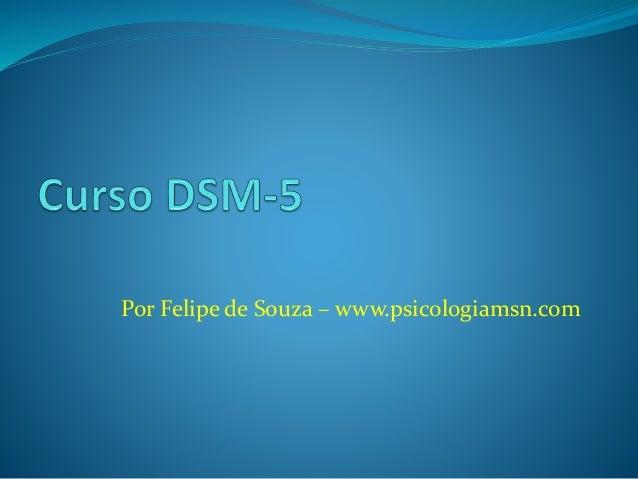 Por Felipe de Souza – www.psicologiamsn.com