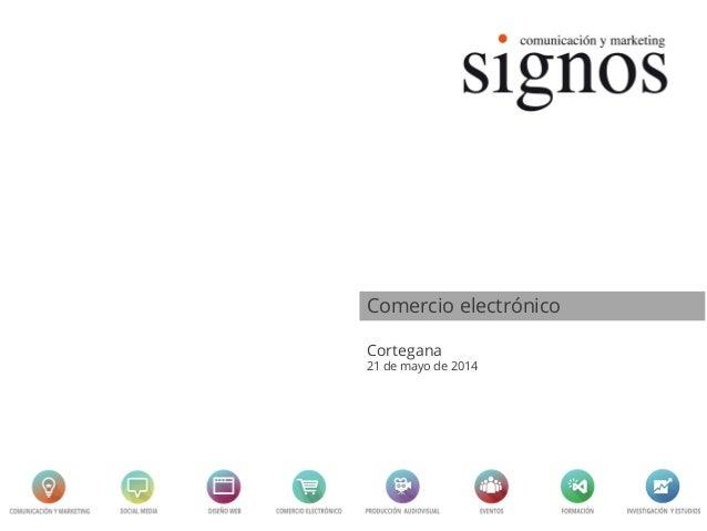 Comercio electrónico Cortegana 21 de mayo de 2014