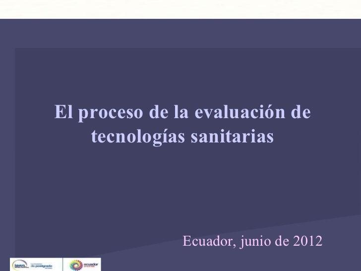 Dirección de Servicios Sanitarios                               Unidad de Análisis y ProgramasEl proceso de la evaluación ...
