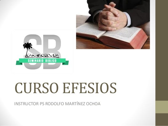 CURSO EFESIOS INSTRUCTOR PS RODOLFO MARTÍNEZ OCHOA