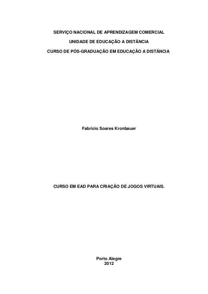 SERVIÇO NACIONAL DE APRENDIZAGEM COMERCIAL        UNIDADE DE EDUCAÇÃO A DISTÂNCIACURSO DE PÓS-GRADUAÇÃO EM EDUCAÇÃO A DIST...