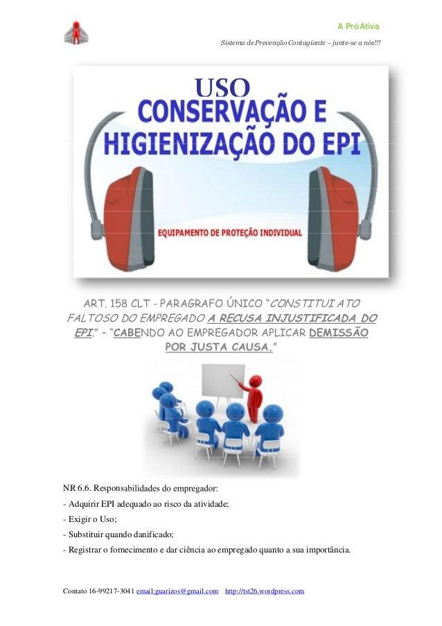 A PróAtiva Sistema de Prevenção Contagiante – junte-se a nós!!! Contato 16-99217-3041 email:guarizos@gmail.com http://tst2...