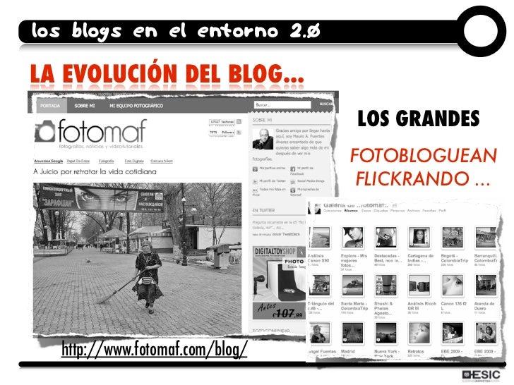 los blogs en el entorno 2.0  LA EVOLUCIÓN DEL BLOG...                                  LOS GRANDES                        ...
