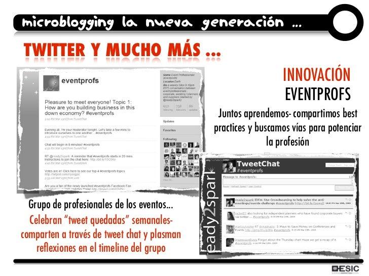 microblogging la nueva generación ... TWITTER Y MUCHO MÁS ...                                                             ...