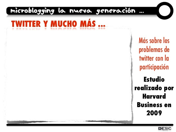 microblogging la nueva generación ... TWITTER Y MUCHO MÁS ...                                    Más sobre los            ...