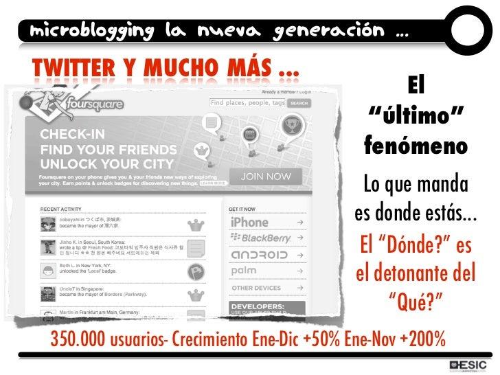 microblogging la nueva generación ... TWITTER Y MUCHO MÁS ...                                                   El        ...