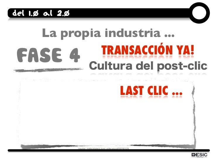 Del 1.0 al 2.0         La propia industria ...                 TRANSACCIÓN YA!  FASE 4                                    ...
