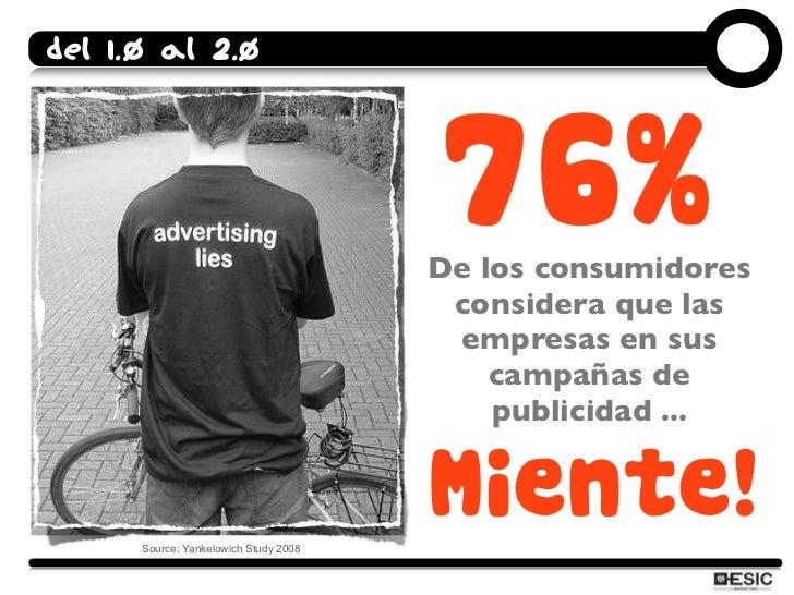 Del 1.0 al 2.0                                            76%                                        De los consumidores  ...