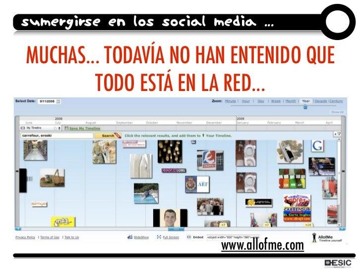 SUMERGIRSE EN LOS SOCIAL MEDIA ...  MUCHAS... TODAVÍA NO HAN ENTENIDO QUE         TODO ESTÁ EN LA RED...                  ...