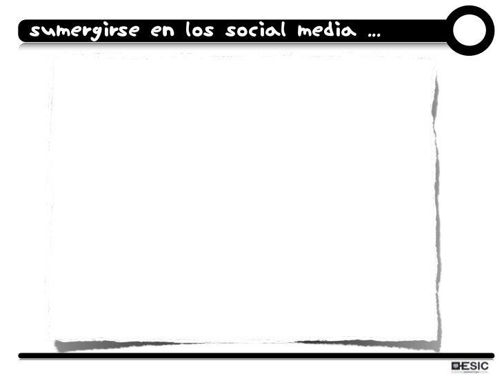 SUMERGIRSE EN LOS SOCIAL MEDIA ...    En definitiva...                Nos queda un largo                camino por recorrer...