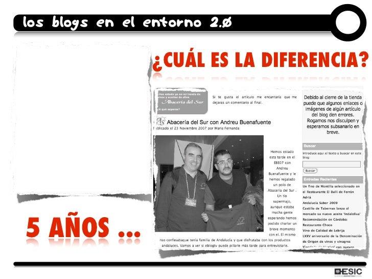 los blogs en el entorno 2.0                  ¿CUÁL ES LA DIFERENCIA?     5 AÑOS ...