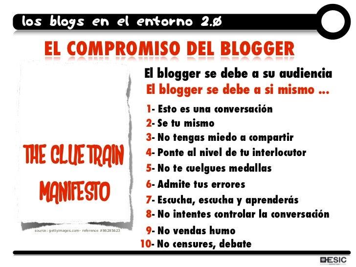 los blogs en el entorno 2.0       EL COMPROMISO DEL BLOGGER                                                 El blogger se ...