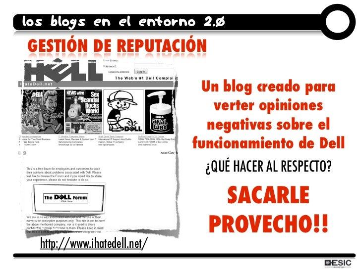 los blogs en el entorno 2.0 GESTIÓN DE REPUTACIÓN                                 Un blog creado para                     ...