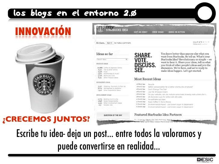 los blogs en el entorno 2.0    INNOVACIÓN     ¿CRECEMOS JUNTOS?    Escribe tu idea- deja un post... entre todos la valoram...
