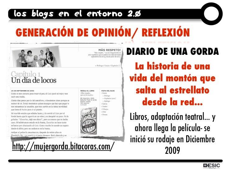 los blogs en el entorno 2.0   GENERACIÓN DE OPINIÓN/ REFLEXIÓN                                    DIARIO DE UNA GORDA     ...