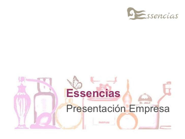 Presentación Empresa Essencias