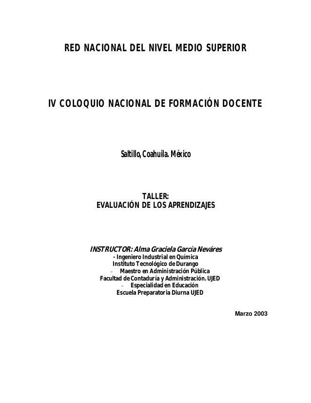 RED NACIONAL DEL NIVEL MEDIO SUPERIORIV COLOQUIO NACIONAL DE FORMACIÓN DOCENTE                  Saltillo, Coahuila. México...