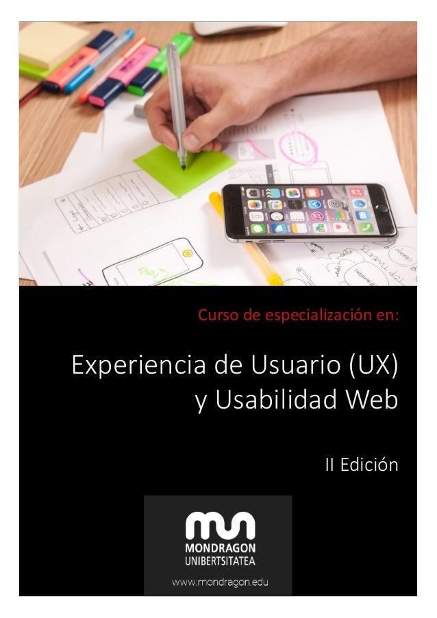 Curso de especialización en: Experiencia de Usuario (UX) y Usabilidad Web II Edición