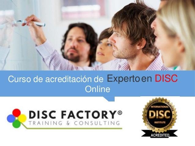 Curso de acreditación de Expertoen DISC Online