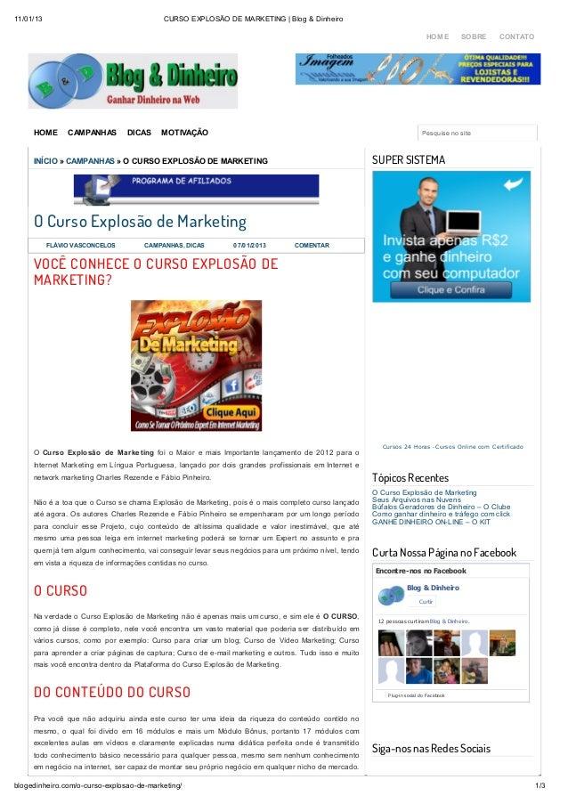 11/01/13                                   CURSO EXPLOSÃO DE MARKETING | Blog & Dinheiro                                  ...