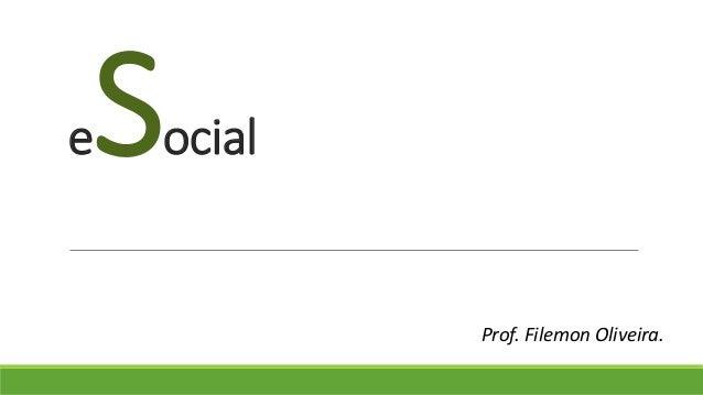 eSocial Prof. Filemon Oliveira.