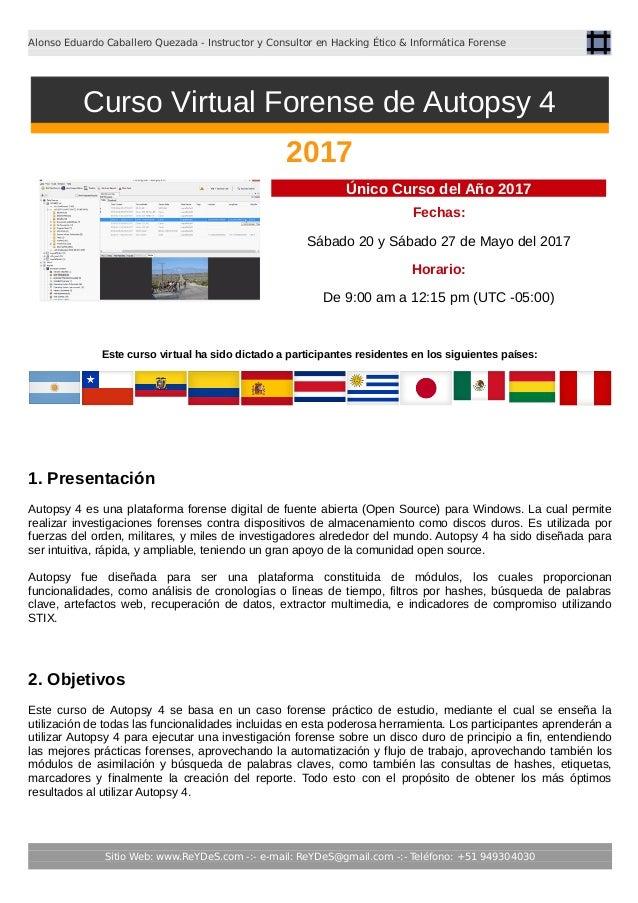 Alonso Eduardo Caballero Quezada - Instructor y Consultor en Hacking Ético & Informática Forense Único Curso del Año 2017 ...