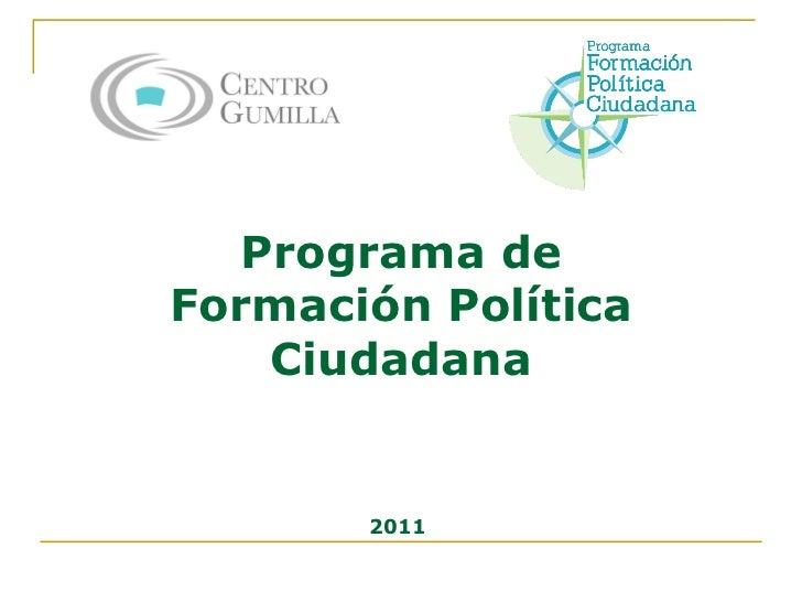 Programa de Formación Política Ciudadana 2011