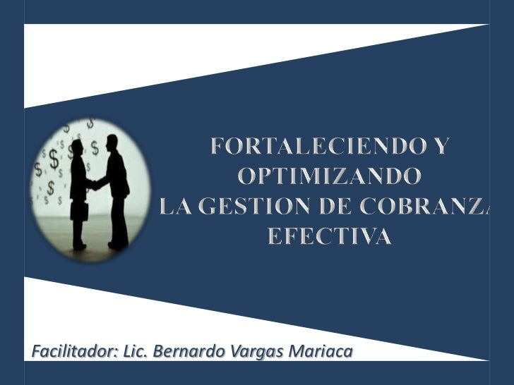 Facilitador: Lic. Bernardo Vargas Mariaca