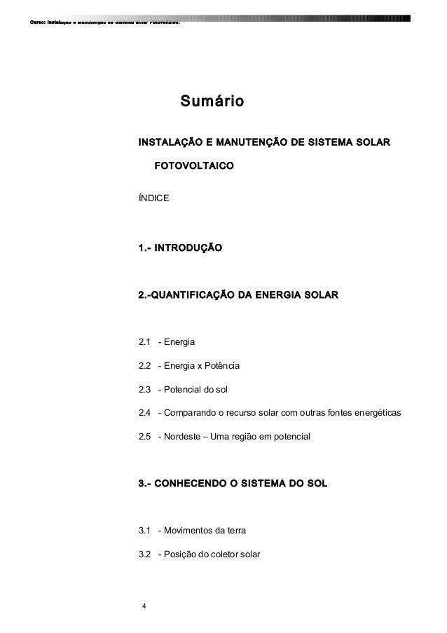 Curso: Instalação e Manutenção de Sistema Solar Fotovoltaico. Sumário INSTALAÇÃO E MANUTENÇÃO DE SISTEMA SOLAR FOTOVOLTAIC...