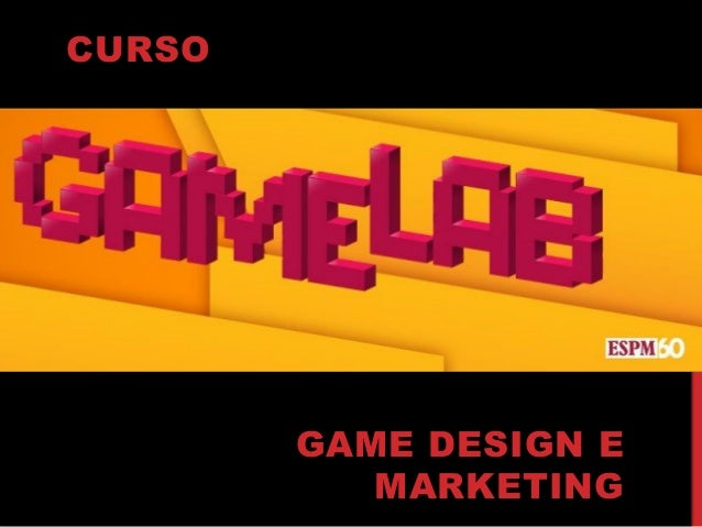 CURSO GAME DESIGN E MARKETING